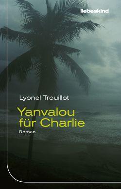 Yanvalou für Charlie von Heber-Schärer,  Barbara, Steinitz,  Claudia, Trouillot,  Lyonel