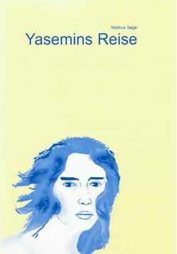 Yasemins Reise von Saga,  Markus