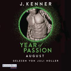 Year of Passion. August von Holler,  Juli, Hölsken,  Nicole, Kenner,  J.