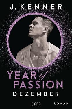 Year of Passion. Dezember von Hölsken,  Nicole, Kenner,  J., Ohlsen,  Emma