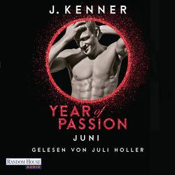 Year of Passion. Juni von Holler,  Juli, Kenner,  J., Ohlsen,  Emma