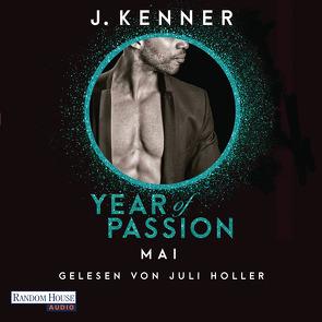 Year of Passion. Mai von Holler,  Juli, Hölsken,  Nicole, Kenner,  J.