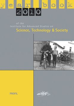 Yearbook 2010 of the Institute for Advanced Studies on Science, Technology and Society von Bammé,  Arno, Getzinger,  Günther, Wieser,  Bernd
