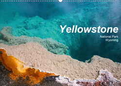 Yellowstone National Park Wyoming (Wandkalender 2020 DIN A2 quer) von Schneider,  Petra
