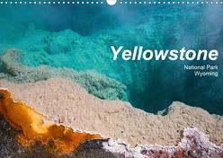 Yellowstone National Park Wyoming (Wandkalender 2020 DIN A3 quer) von Schneider,  Petra