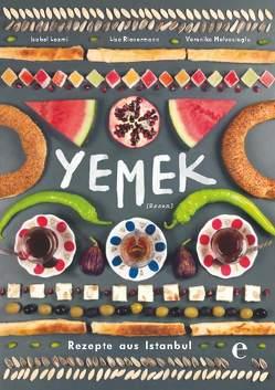 Yemek-Rezepte aus Istanbul von Lezmi,  Isabel, Rienermann,  Lisa