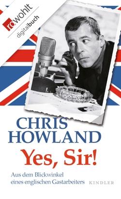 Yes, Sir! von Howland,  Chris