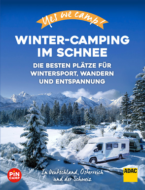 Yes We Camp! Winter-Camping im Schnee