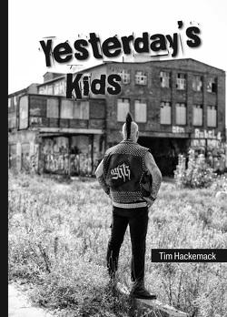 Yesterday's Kids von Hackemack,  Tim