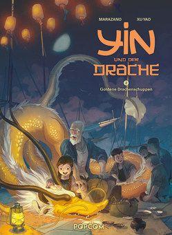 Yin und der Drache 02 von Marazano,  Richard, Yao,  Xu