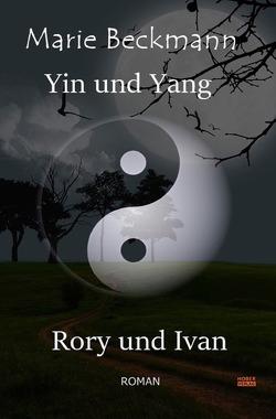 Yin und Yang – Rory und Ivan von Beckmann,  Marie