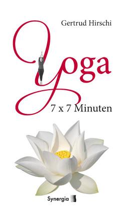 Yoga 7×7 Minuten von Hirschi,  Gertrud