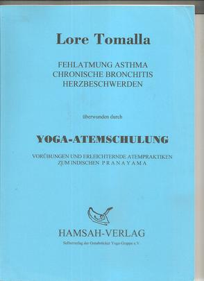 Yoga Atemschulung von Tomalla,  Lore