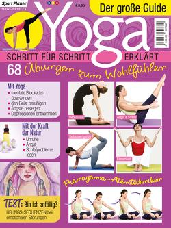 Yoga – der große Guide: Schritt für Schritt erklärt von bpa media GmbH, Schmitt-Krauß,  Adriane