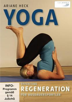 Yoga – Effektive Regeneration für Ausdauersportler von Heck,  Ariane