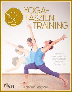 Yoga-Faszientraining von Brinkmann,  Katharina