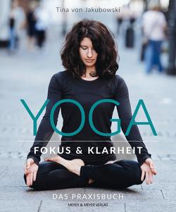 Yoga – Fokus und Klarheit von von Jakubowski,  Christina