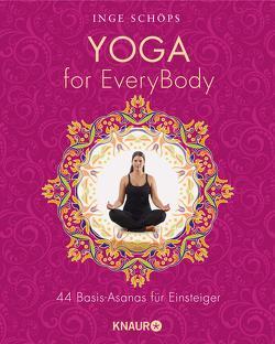 Yoga for EveryBody von Schöps,  Inge