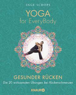Yoga for EveryBody – Gesunder Rücken von Schöps,  Inge