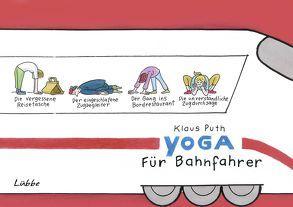 Yoga für Bahnfahrer von Puth,  Klaus