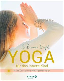 Yoga für das innere Kind von Vogt,  Selina