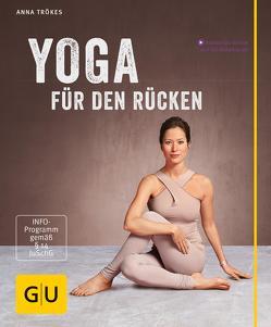 Yoga für den Rücken von Trökes,  Anna