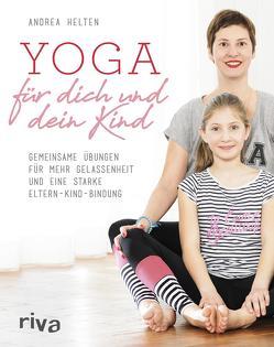 Yoga für dich und dein Kind von Helten,  Andrea