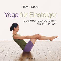 Yoga für Einsteiger von Fraser,  Tara