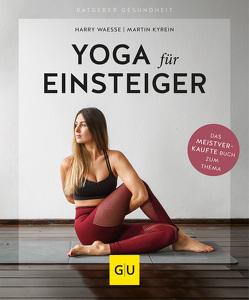 Yoga für Einsteiger von Kyrein,  Martin, Waesse,  Harry
