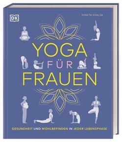 Yoga für Frauen von Khalsa,  Shakta