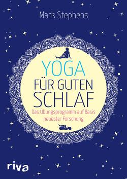 Yoga für guten Schlaf von Stephens,  Mark