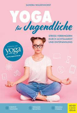 Yoga für Jugendliche von Walkenhorst,  Sandra