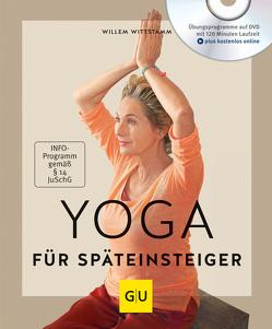 Yoga für Späteinsteiger (mit DVD) von Wittstamm,  Willem