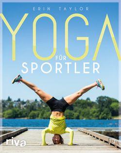 Yoga für Sportler von Taylor,  Erin