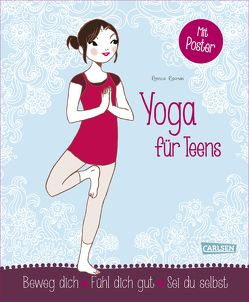 Yoga für Teens von Bartelsen,  Christiane, Moutard,  Colonel, Rissman,  Rebecca