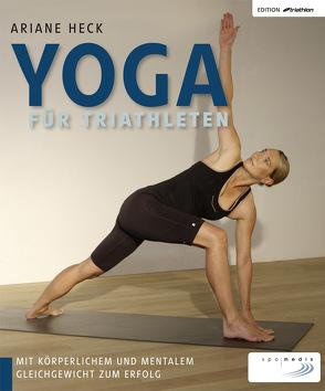 Yoga für Triathleten von Heck,  Ariane
