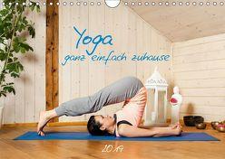 Yoga – ganz einfach zuhause (Wandkalender 2019 DIN A4 quer) von Gann (magann),  Markus