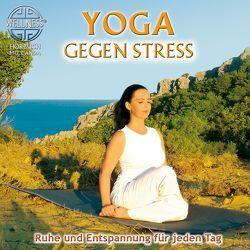 Yoga gegen Stress – Ruhe und Entspannung für jeden Tag