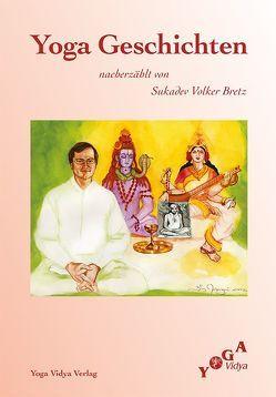 Yoga Geschichten von Bretz,  Sukadev Volker