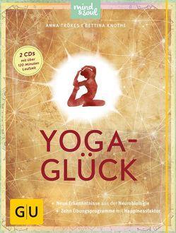 Yoga-Glück (mit 2 CDs) von Knothe,  Bettina, Trökes,  Anna