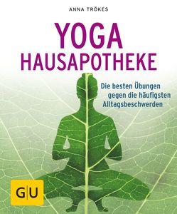 Yoga Hausapotheke von Trökes,  Anna