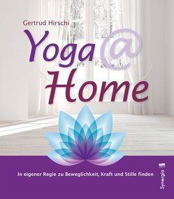 Yoga @ home von Hirschi,  Gertrud