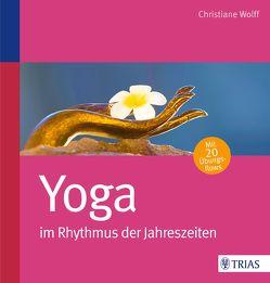 Yoga im Rhythmus der Jahreszeiten von Wolff,  Christiane