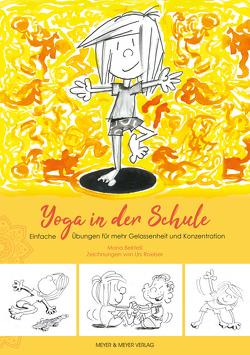 Yoga in der Schule von Bektesi,  Mona, Roeber,  Urs