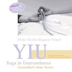 Yoga in Unternehmen von Reiche,  Ulrike, Völpel,  Dagmar
