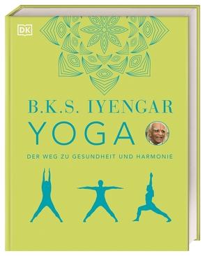 Yoga von Iyengar,  B.K.S.