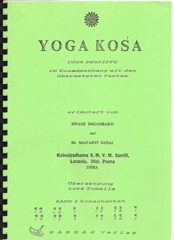 Yoga Kosha von Digambarji,  Swami, Sahaj,  Mahajot, Tomalla,  Lore
