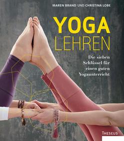 Yoga lehren von Brand,  Maren, Lobe,  Christina