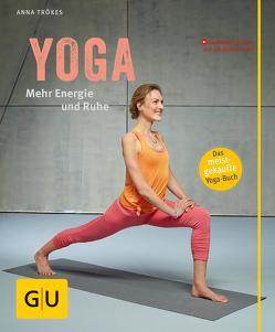 Yoga. Mehr Energie und Ruhe von Trökes,  Anna