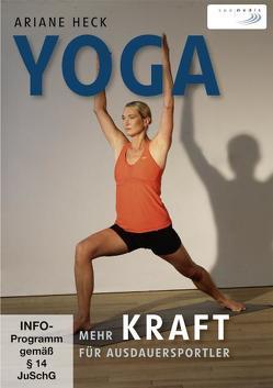 Yoga – Mehr Kraft für Ausdauersportler von Heck,  Ariane
